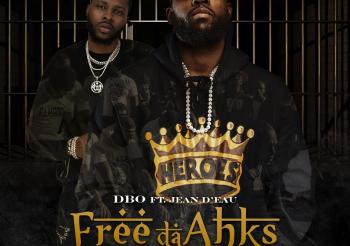 """New Music """"Free Da Ahks"""" DBO Featuring Jean D'eau"""