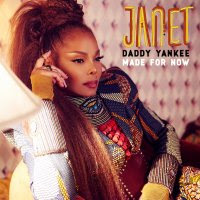 "Janet Jackson x Daddy Yankee – ""MADE FOR NOW"""