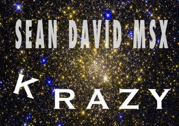 """Music Review: SEAN DAVID MSX – """"KRAZY"""""""